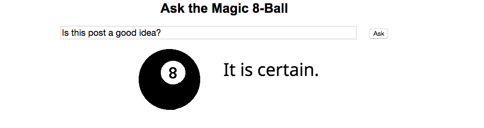A Philosophy of Curiosity:  the Magic 8-Ball