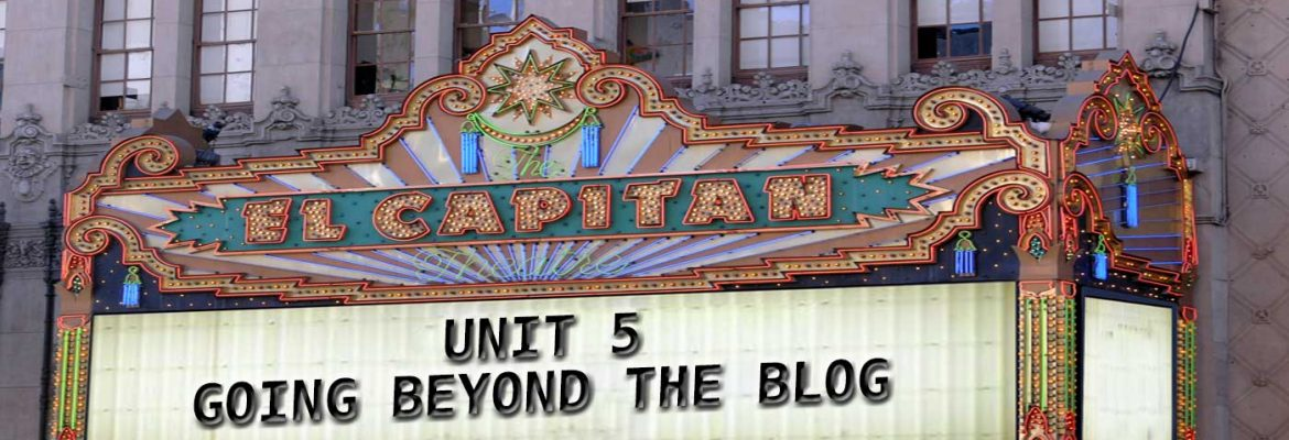 Unit 5: Going Beyond the Blog
